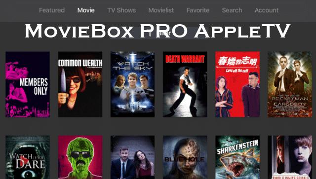 MovieBox Pro AppleTV – MovieBox