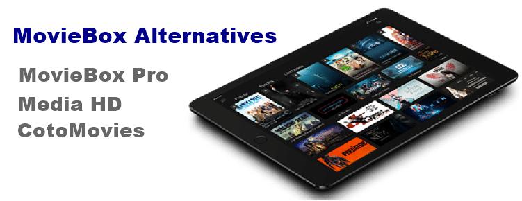 Best 3 MovieBox alternative Apps – MovieBox